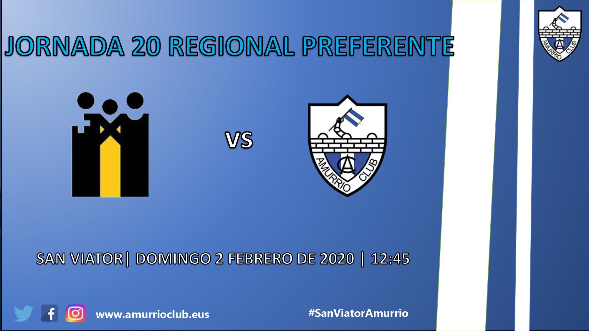 20ª jornada (HORARIO SAN VIATOR - AMURRIO CLUB